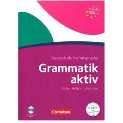 Grammatik aktiv: Ubungsgrammatik A1-B1 mit CD