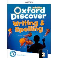 Oxford Discover Second Edition 2 Writing and Spelling Book