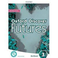 Oxford Discover Futures 3 Workbook + Online Practice