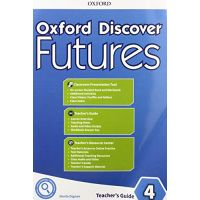 Oxford Discover Futures 4 Teachers Guide Pack