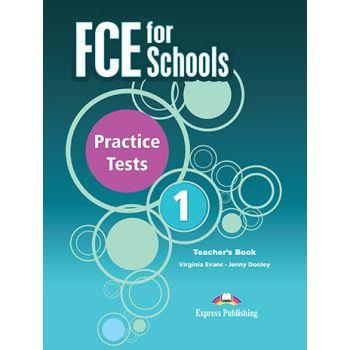 FCE FOR SCHOOLS 1 PRACTICE TESTS Teacher's Book