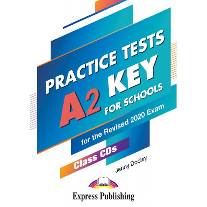 PRACTICE TESTS A2 KEY FOR SCHOOLS Class CD MP3