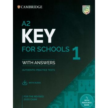 Cambridge English: Key for Schools 1 for the Revised 2020 Exam - Authentic Practice Tests with answers and Audio