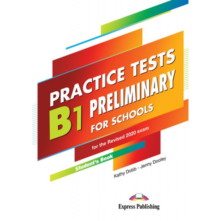 PRACTICE TESTS B1 PRELIMINARY FOR SCHOOLS  Student's Book with DigiBooks App