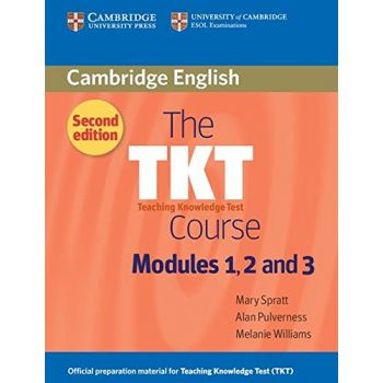 The TKT Course Second Edition Modules 1, 2 and 3