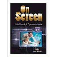 ON SCREEN C2 WORKBOOK AND GRAMMAR BOOK
