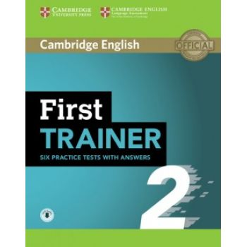 Cambridge English: First Trainer 2 — 6 Practice Tests with answers and Downloadable Audio