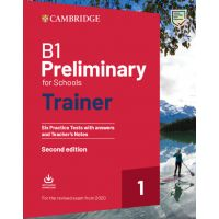 Cambridge B1 Preliminary for Schools Trainer 1 for the Revised Exam from 2020