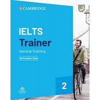 Cambridge IELTS Trainer 2 General — 6 Practice Tests with Resources Download