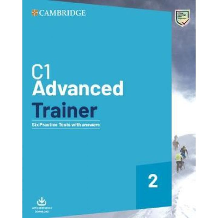 Cambridge Advanced Trainer 2 — 6 Practice Tests with answers and Downloadable Audio